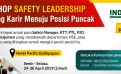 WORKSHOP SAFETY LEADERSHIP Penunjang Karir Menuju Posisi Puncak