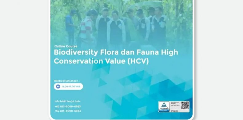 Online Course Biodiversity Flora dan Fauna High Conservation Value (HCV)